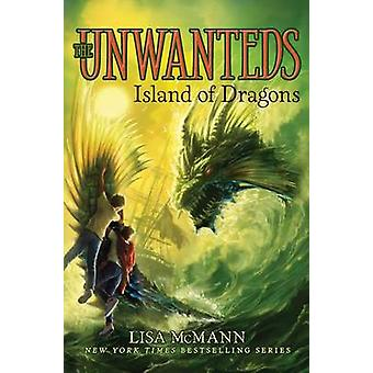 Island of Dragons by Lisa McMann - 9781442493377 Book
