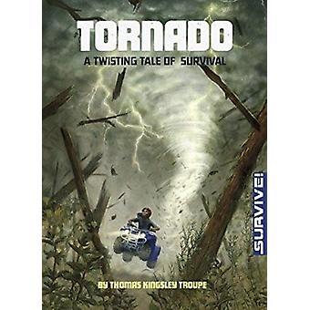 Tornade - une histoire tournant de survie par Thomas Kingsley Troupe - Kirb