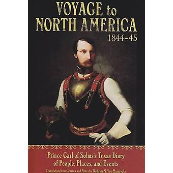 Voyage to North America - 1844-45 - Prince Carl of Solm's Texas Diary