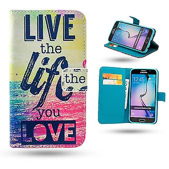 Samsung Galaxy S6 Cas / portefeuille-Live The Life