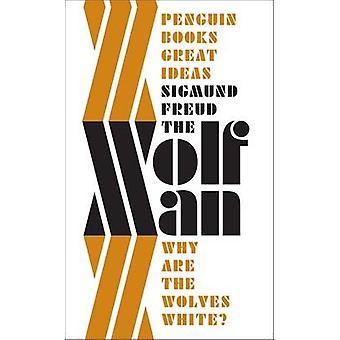 The Wolfman by Sigmund Freud
