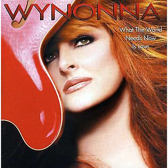 Wynonna Judd - What the World moet Now Is Love [CD] USA import