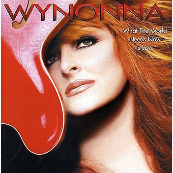 Wynonna Judd - importation USA What the World Needs maintenant est Love [CD]