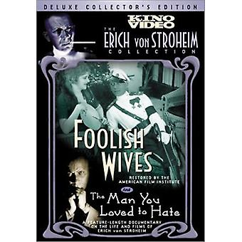 Foolish Wives/Man You Loved to Hate [DVD] USA import