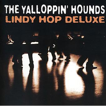 Yalloppin' hunde - Lindy Hop Deluxe [CD] USA import