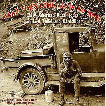 Hard Times Come Again No Mo - Hard Times Come Again No Mo: Vol. 1-Hard Times Come Again N [CD] USA import