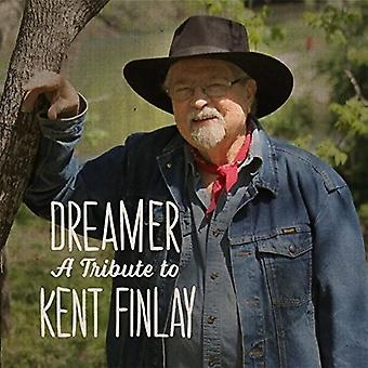 Forskellige kunstner - drømmer: En hyldest til Kent Finlay [CD] USA import