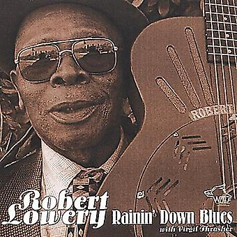 Robert Lowery - Rainin' ned Blues [CD] USA import