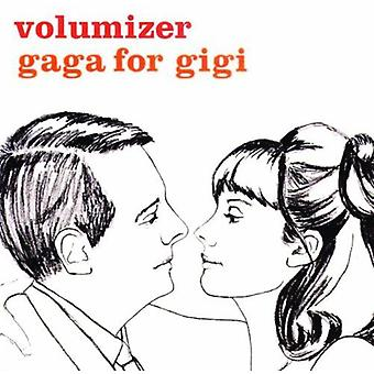 Volumizer - Gaga for Gigi [CD] USA import