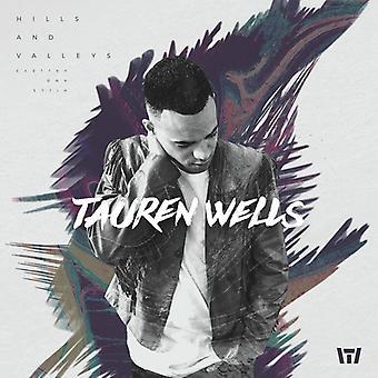 Tauren Wells - Hills & Dale [CD] USA import