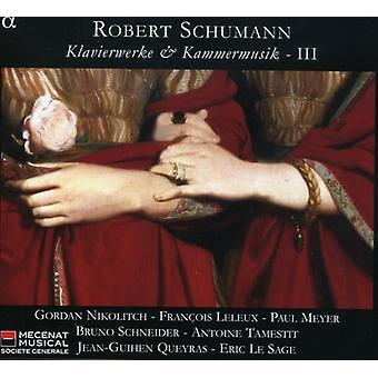Leleux/Lesage - Schumann: Klavierwerke & Kammermusik, Vol. 3 [CD] USA import
