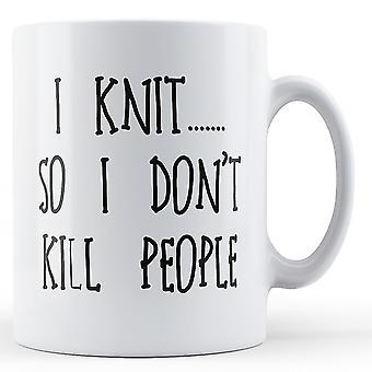 Jeg vevde så jeg ikke drepe folk - trykt krus