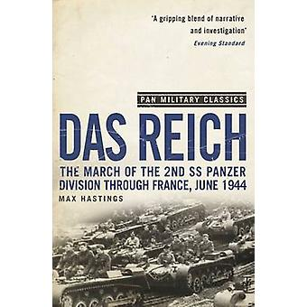Das Reich - The March of the 2nd SS Panzer Division Through France - J
