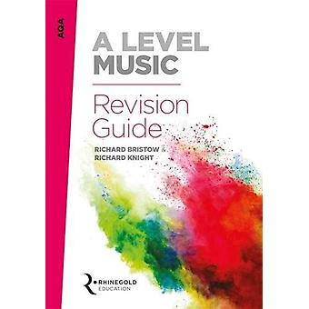 AQA A Level Music Revision Guide - 9781785581588 Book