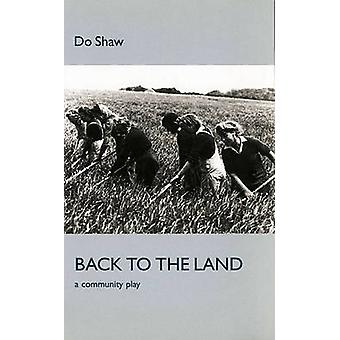 Back to the Land by Do Shaw - 9781840023305 Book