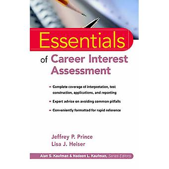 Essentials of Career Interest Assessment by Jeffrey P. Prince - Lisa