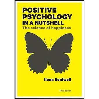 Psychologie positive en bref: la Science du bonheur