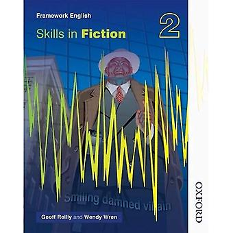 Nelson Thornes Framework English Skills in Fiction 2: Bk.2