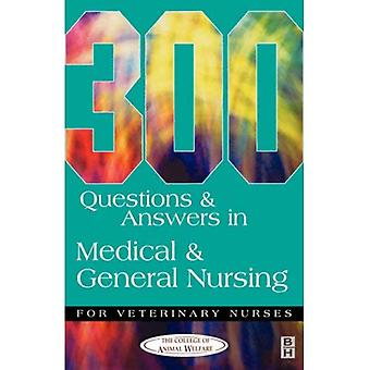 300 Questions and Answers in Medical and General Nursing for Veterinary Nurses (300 Questions & Answers)