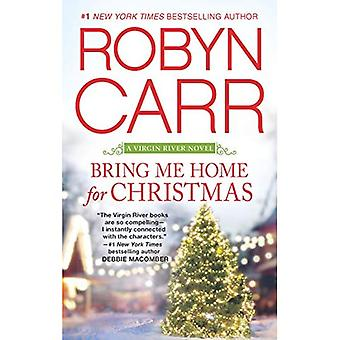 Bring Me Home for Christmas (Virgin River romans)