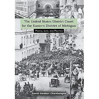 Le tribunal de District des États-Unis pour le District est du Michigan