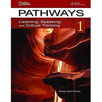 Pathways 1: Listening, Speaking and Critical Thinking Student Book