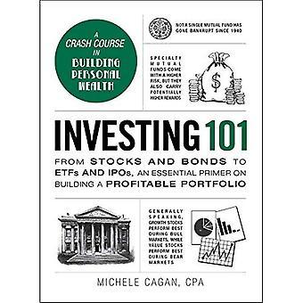Investissement 101: Des actions et des obligations à l'ETF et les offices de propriété intellectuelle, un apprêt indispensable sur la construction d'un portefeuille rentable...