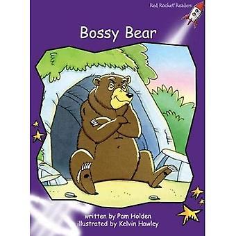 Bossy Bear: Level 3: Fluency (Red Rocket Readers: Fiction Set B)
