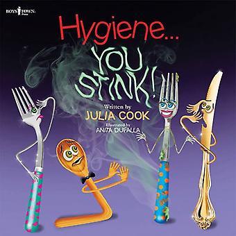 Hygiene...You Stink! (Building Relationships)