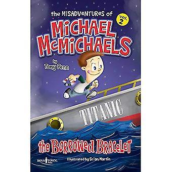 The Misadventures of Michael Mcmichaels: The Borrowed Bracelet