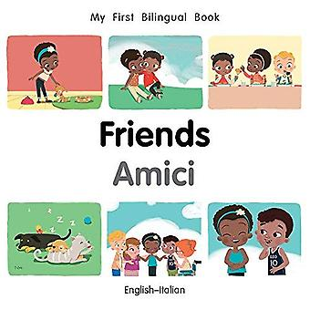 Min första tvåspråkiga bok-vänner (engelska-italienska) (min första tvåspråkiga bok) [styrelse bok]