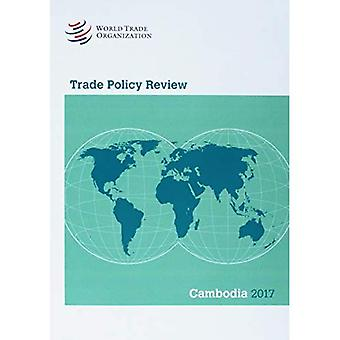 Trade Policy Review 2017: Cambodia