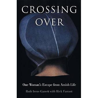 Crossing Over by Garrett & Ruth Irene