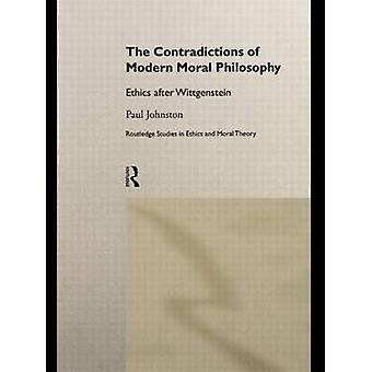 The Contradictions of Modern Moral Philosophy by Johnston & Paul