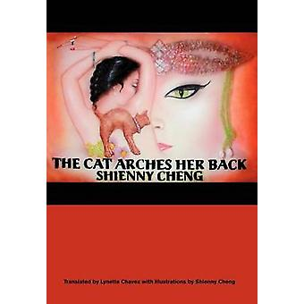 The Cat Arches Her Back by Cheng & Shienny