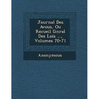 Journal Des Avou S Ou Recueil G N Ral Des Lois... Bind 7071 av anonym