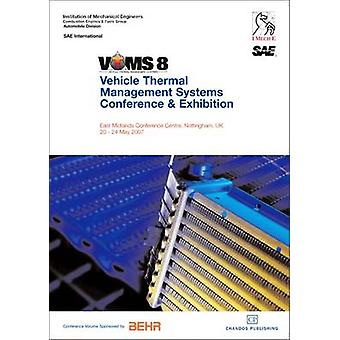 Vehicle Thermal Management Systems Vtms8 by Institution of Mechanical Engineers IME