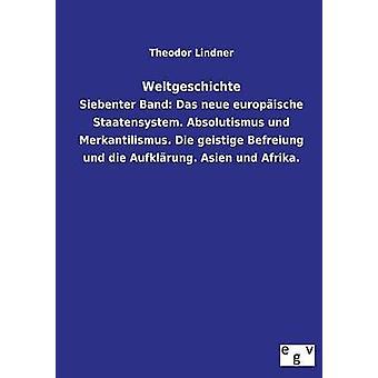 Weltgeschichte by Lindner & Theodor