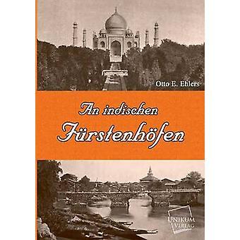 An Indischen Furstenhofen by Ehlers & Otto E.
