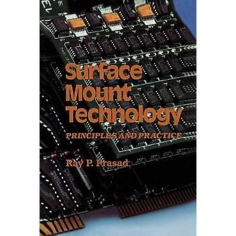 Surface Mount Technology  Principles and Practice by Prasad & Ray P.