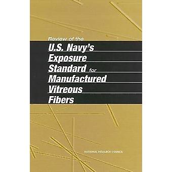 Review of the U.S. Navy's Exposure Standard for Manufactured Vitreous