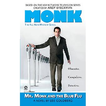 Mr. Monk and the Blue Flu by Lee Goldberg - 9780451220134 Book