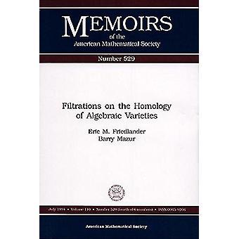 Filtrazioni sull'omologia delle varietà algebriche di Eric M. Friedla