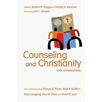 Counseling and Christianity - Five Approaches by Stephen P Greggo - Ti