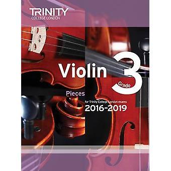 Violin Exam Pieces Grade 3 2016-2019 (Score & Part) by Trinity Colleg