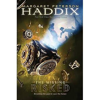Risked by Margaret Peterson Haddix - 9781416989851 Book