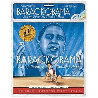 Barack Obama - Son of Promise - Child of Hope by Nikki Grimes - Bryan