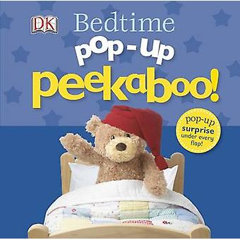 Pop-Up Peekaboo - Bedtime by DK Publishing - Dawn Sirett - DK - 978146