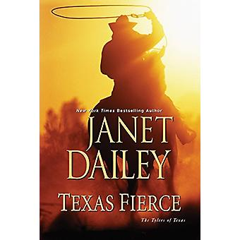 Texas Fierce by Janet Dailey - 9781496709578 Book