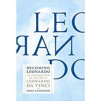 Becoming Leonardo by Mike Lankford - 9781612197159 Book
